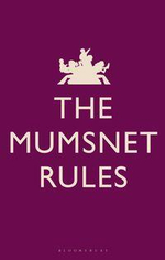 The Mumsnet Rules - Natasha Joffe