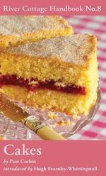 Cakes : River Cottage Handbook No. 8 - Pam Corbin
