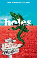 Holes, 10th Anniversary Edition - Louis Sachar