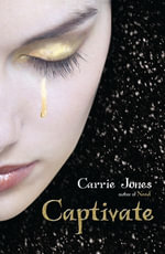 Captivate : ePub eBook edition - Carrie Jones