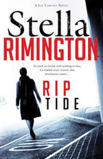 Rip Tide : A Liz Carlyle Novel - Stella Rimmington