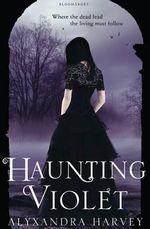 Haunting Violet - Alyxandra Harvey