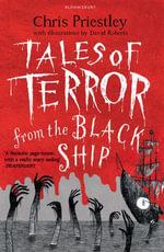 Tales of Terror from the Black Ship : ePub eBook edition - Chris Priestley