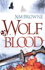 Wolf Blood : ePub eBook edition - N.M. Browne
