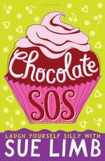 Chocolate SOS : A Jess Jordon Story - Sue Limb