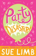 Party Disaster! - Sue Limb