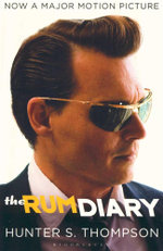 The Rum Diary  : Now a major motion picture - Hunter S. Thompson