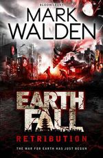 Earthfall : Retribution - Mark Walden