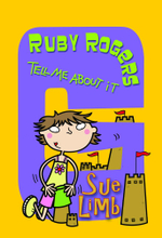 Ruby Rogers : Tell Me About It: Ruby Rogers 7 - Sue Limb