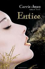 Entice : ePub eBook edition - Carrie Jones