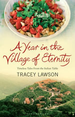 A Year in the Village of Eternity - Tracey Lawson