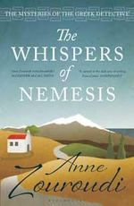 The Whispers of Nemesis : The Mysteries of the Greek Detective Series - Anne Zouroudi