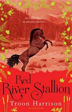 Red River Stallion - Troon Harrison