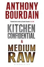 Tony Bourdain boxset : Kitchen Confidential & Medium Raw - Anthony Bourdain