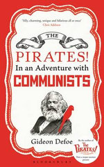 The Pirates!  in an Adventure with Communists - Gideon Defoe