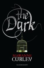 The Dark : Guardians of Time Trilogy : Book 2 - Marianne Curley