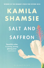 Salt and Saffron - Kamila Shamsie