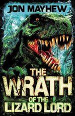 Monster Odyssey : The Wrath of the Lizard Lord - Jon Mayhew