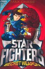 Secret Weapon : Star Fighters : Book 8 - Max Chase