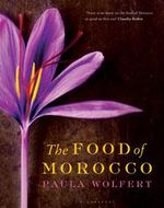 The Food of Morocco - Paula Wolfert