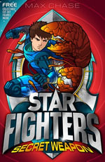 Star Fighters 8 : Secret Weapon - Max Chase