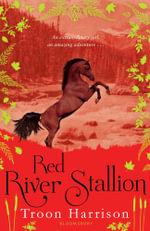 Red River Stallion - Troon Harrison