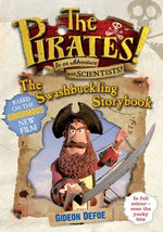In an adventure with scientists! : The Pirates! the Swashbuckling Storybook - Gideon Defoe