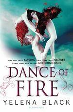 Dance of Fire - Yelena Black