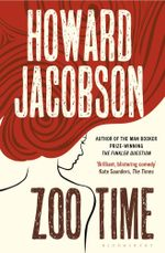 Zoo Time - Howard Jacobson