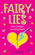 Fairy Lies - E. D. Baker