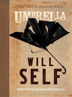 Umbrella : Shortlisted for the 2012 Man Booker Prize - Will Self