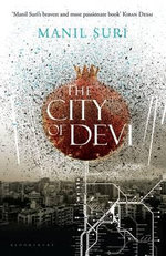 The City of Devi - Manil Suri