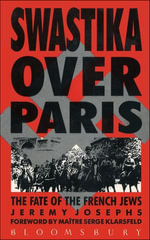 Swastika Over Paris - Jeremy Josephs