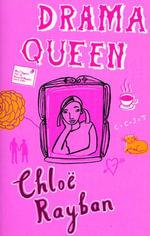 Drama Queen - Chloe Rayban