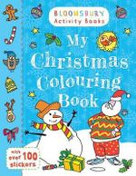 My Christmas Colouring Book - Bloomsbury