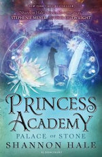 Princess Academy : Palace of Stone - Shannon Hale