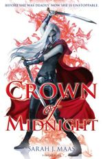 Crown of Midnight : Throne of Glass Series : Book 2 - Sarah J. Maas