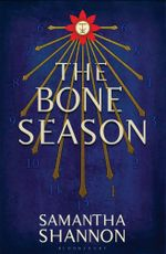 The Bone Season : The Bone Season - Samantha Shannon