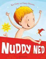 Nuddy Ned - Kes Gray