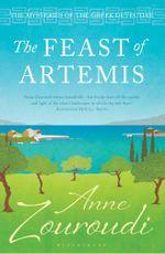 The Feast of Artemis - Anne Zouroudi