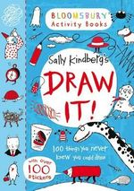 Draw It : Draw and Design All the Latest Trends - Sally Kindberg