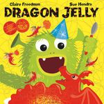 Dragon Jelly - Claire Freedman