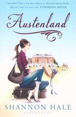 Austenland : A Novel - Shannon Hale