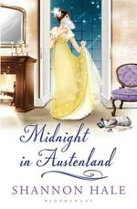 Midnight in Austenland : A Novel - Shannon Hale