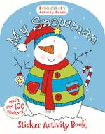My Snowman Activity and Sticker Book - Bloomsbury