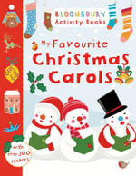 My Favourite Christmas Carols - Bloomsbury