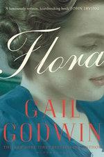 Flora - Gail Godwin