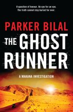 The Ghost Runner : A Makana Mystery - Parker Bilal