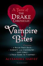 Vampire Bites : A Taste of the Drake Chronicles - Alyxandra Harvey