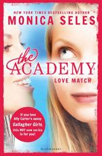 The Academy : Love Match - Monica Seles